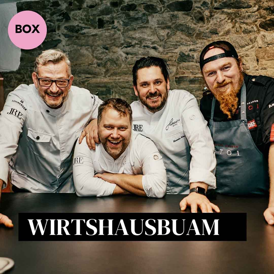 Wirtshausbuam Box Lucki Maurer, Jockl KAiser, Anton Schmaus, Alexander Huber Köche