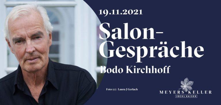 19. November: BODO KIRCHHOFF | Salongespräche @ Meyers Keller
